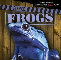 Fierce Frogs