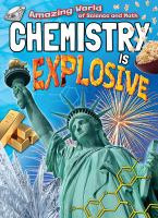 Chemistry Is Explosive
