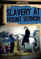 Slavery at Mount Vernon