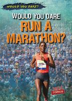 Would You Dare Run A Marathon?