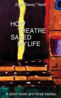 How Theatre Saved My Life