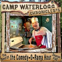 The Camp Waterlogg Chronicles