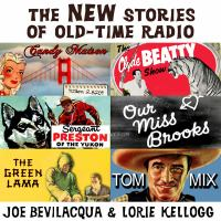 The New Stories of Old-time Radio
