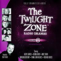 The Twilight Zone Radio Dramas, Volume 8