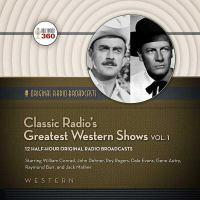Classic Radio's Greatest Western Shows