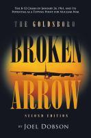 The Goldsboro Broken Arrow