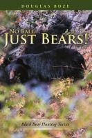 No Bait... Just Bears!