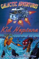 Kid Neptune Meets Liquid Man