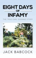 Eight Days of Infamy: The True Earl Durand Story