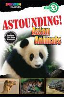 Astounding! Asian Animals