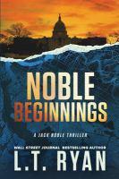 Noble Beginnings