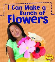 I Can Make A Bunch of Flowers