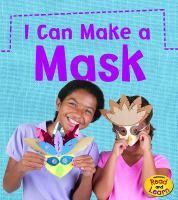 I Can Make A Mask