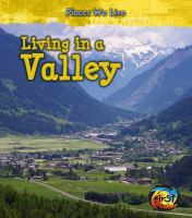 Living in A Valley