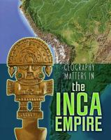 Geography Matters in the Inca Empire