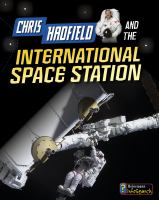 Chris Hadfield and the Living on the International Space Station