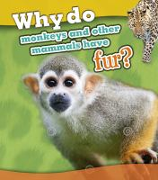 Why Do Monkeys and Other Mammals Have Fur?