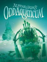 Alistair Grim's Odd Aquaticum