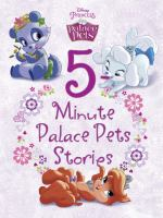 5- Minute Palace Pets Stories