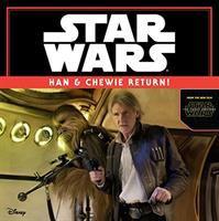 Han & Chewie Return!