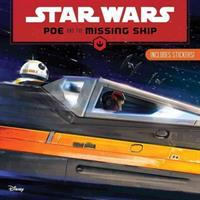 Star Wars : Poe and the missing ship