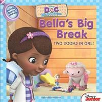 Bella's Big Break