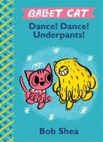 Dance! Dance! Underpants!