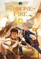 The Kane chronicles. The throne of fire : the graphic novel