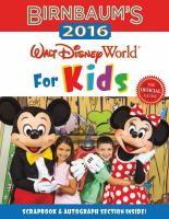Birnbaum's 2016: Walt Disney World for Kids: the Official Guide