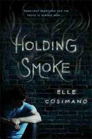 Holding Smoke