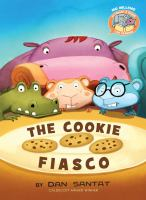 The Cookie Fiasco - Santat, Dan