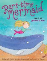 Part-time Mermaid