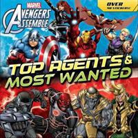 Avengers Assemble. Top Agents and Most Wanted
