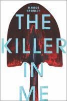 The Killer in Me