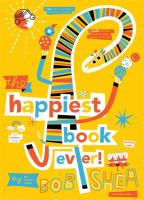 The Happiest Book Ever!