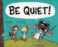 Cover of Be Quiet!
