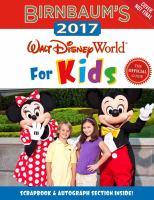 Birnbaum's 2017 Walt Disney World for Kids