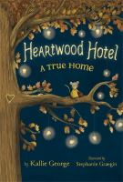 Heartwood Hotel 01: A True Home