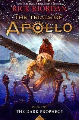 Cover image for The Trials of Apollo Book Two the Dark Prophecy