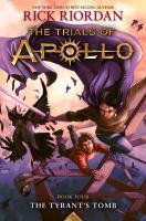 Tyrant's Tomb (The Trials Of Apollo, Book Four)