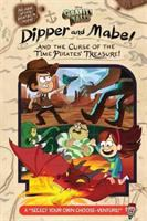 Dipper and Mabel and the Curse of the Pirate's Treasure