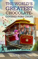 The World's Greatest Chocolate-covered Pork Chops