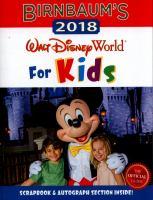 Birnbaum's Walt Disney World for Kids, 2018