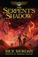 The serpent's shadow the graphic novel