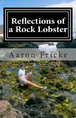 Reflections of A Rock Lobster