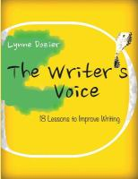 The writer's voice: 18 lessons to improve writing