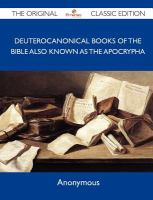 Deuterocanonical Books of the Bible, Known As the Apocrypha (Apocrypha)