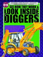 See How They Work & Look Inside Diggers