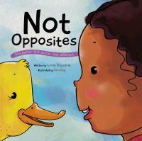 Not Opposites