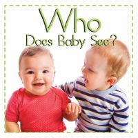 Who Does Baby See?